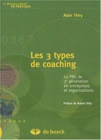 Les 3 types de coaching : La PNL de 3e génération en entreprises et organisations