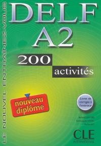 DELF A2 : 200 activités