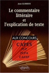 Le Commentaire Litteraires & L Explication De Texte Capes Plp Plpa Cafep