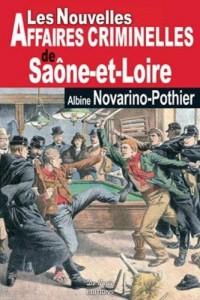 Saône et Loire nouvelles affaires criminelles