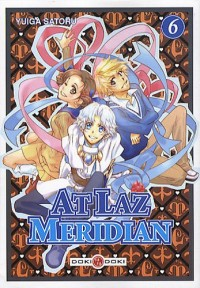At Laz Meridian, Tome 6 :