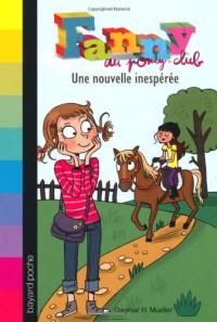 Fanny au poney-club, Tome 1 : Une nouvelle inespérée
