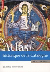 Atlas historique de la Catalogne : La culture comme destin