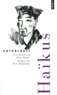 Haïkus : Anthologie