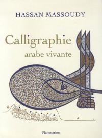Calligraphie arabe vivante