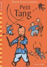 Petit Tang : Histoire d'un petit garçon chinois