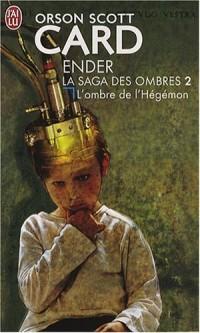 La saga des ombres, Tome 2 : L'ombre de l'Hégémon