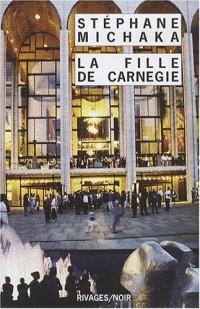 La Fille de Carnegie