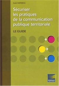 Sécuriser les pratiques de la communication publique territoriale