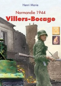 Villers-Bocage : Normandy 1944