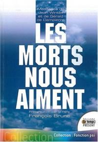 Les morts nous aiment - Messages de Jean Winter et Gérald de Dampierre