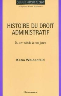 Histoire du droit administratif : Du XVIe siècle à nos jours