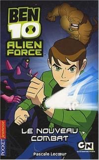 Ben 10 Alien Force, Tome 1 : Le nouveau combat