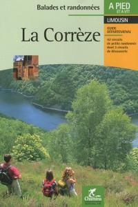 La Corrèze : Balades et randonnées à pied et à VTT