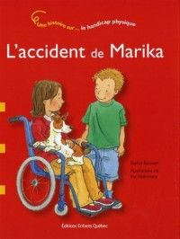 L'accident de Marika : Le handicap physique