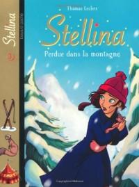 Stellina, Tome 3 : Perdue dans la montagne