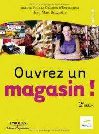Ouvrez un magasin !