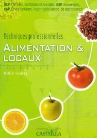 Alimentation & locaux BEP-CAP : Techniques professionnelles