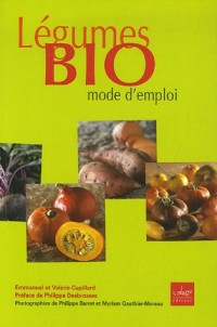 Légumes Bio mode d'emploi