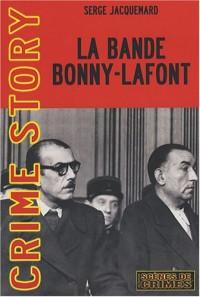 La Bande Bonny-Lafont