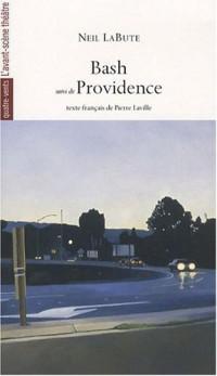 Bash suivi de Providence