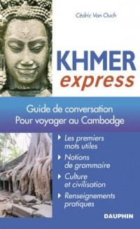 Khmer Express : Pour voyager au Cambodge