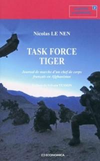 Task force tiger - journal de marche d'un chef de corps français en afghanistan