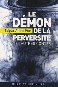 Le Démon de la perversité et autres contes