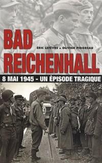 Bad Reinchenhall : Un épisode tragique