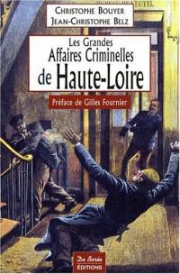 Haute-Loire Grandes Affaires Criminelles