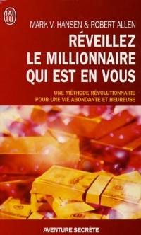 Réveillez le millionaire qui est en vous