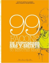 99 Façons de customiser ses tee-shirts
