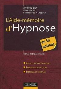 L'aide-mémoire d'hypnose