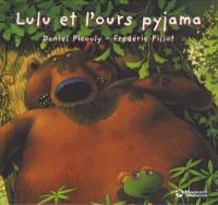 Lulu et l'ours pyjama