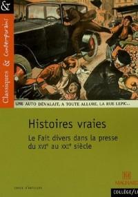 Histoires vraies : Le Fait divers dans la presse du XVe au XXIe siècle