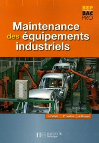 Maintenance des Equipements industriels BEP Bac Pro
