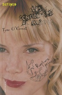Les confidences de Calypso, Tome 4 : Rupture princière