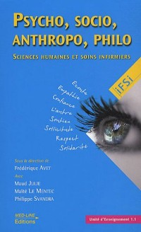 Psycho, socio, anthropo, philo... : Sciences humaines et soins infirmiers