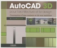 AutoCAD 3D pour l'architecture et le design : Conception d'une maison et de son mobilier