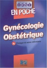 Gynécologie obstétrique : Clinique et soins infirmiers