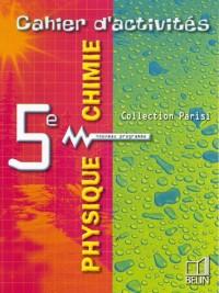 Physique chimie 5e : Cahier d'activités