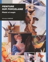 Peinture sur porcelaine : Plaisir et magie