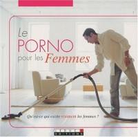 Porno pour les femmes (le)