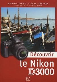 Découvrir le Nikon D3000