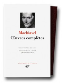 Machiavel : Oeuvres complètes