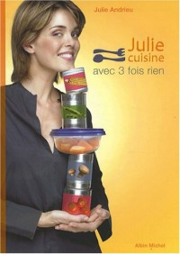 Julie cuisine avec 3 fois rien