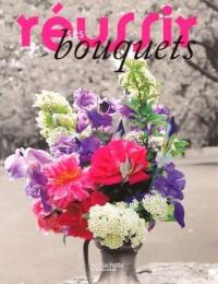 Réussir ses bouquets