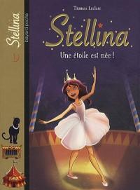 Stellina, Tome 1 : Une étoile est née !
