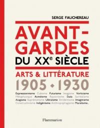 Avant-gardes du XXe siècle arts et littérature 1905-1930