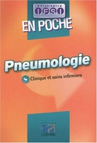 Pneumologie : Clinique et soins infirmiers